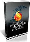 How To Build An Information Product Business